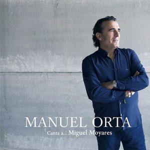 Manuel-Orta-–-Canta-a-Miguel-Moyares-2016-320kbps